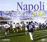 NAPOLI 2000 L'album azzurro dalle origini a oggi